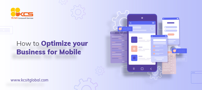 How to Optimize your Business for Mobile