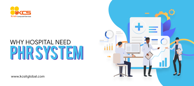 Why hospital need PHR system?
