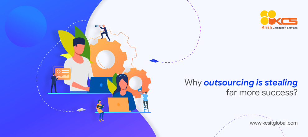 Why outsourcing is stealing far more success?