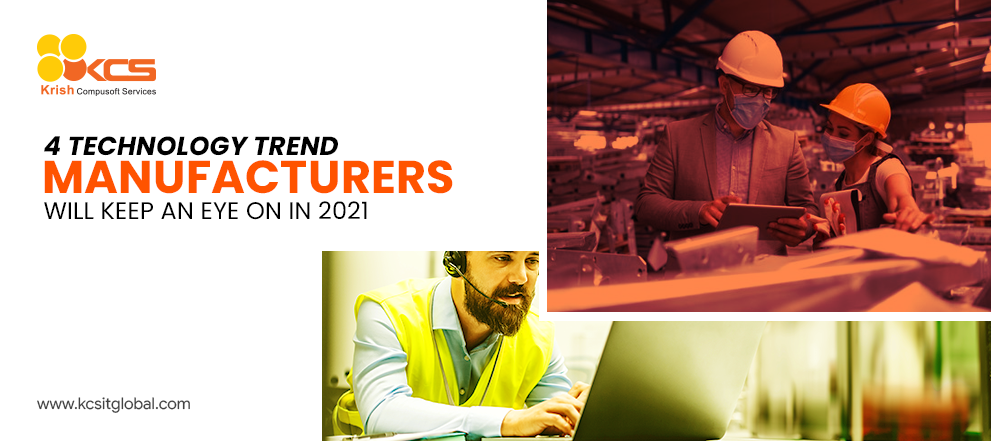 Technology Trends in the Future of Manufacturing