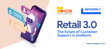 Retail 3.0: The future of Customer Support is chatbots